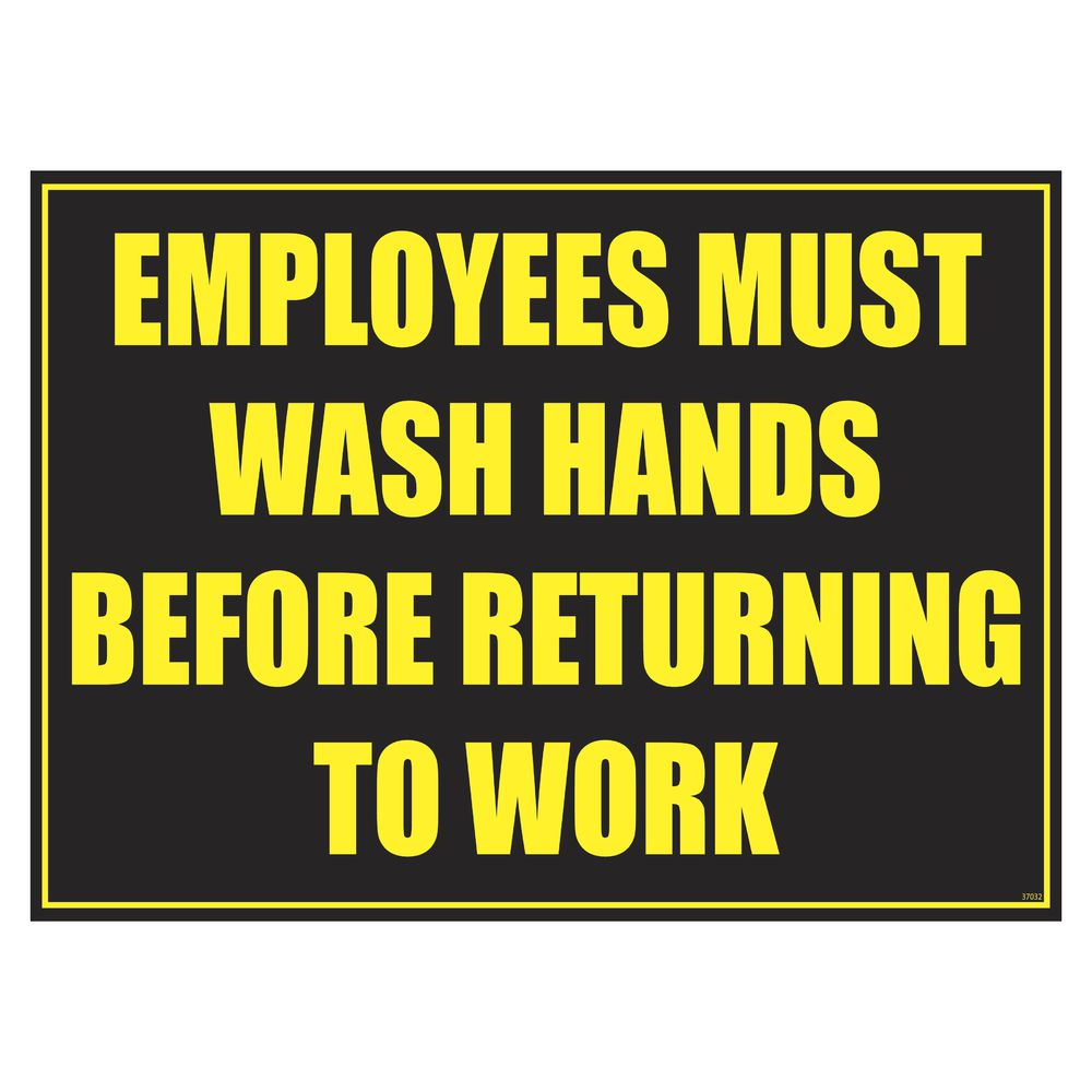 """""""Employees Must Wash Hands"""" Informational Sign"""