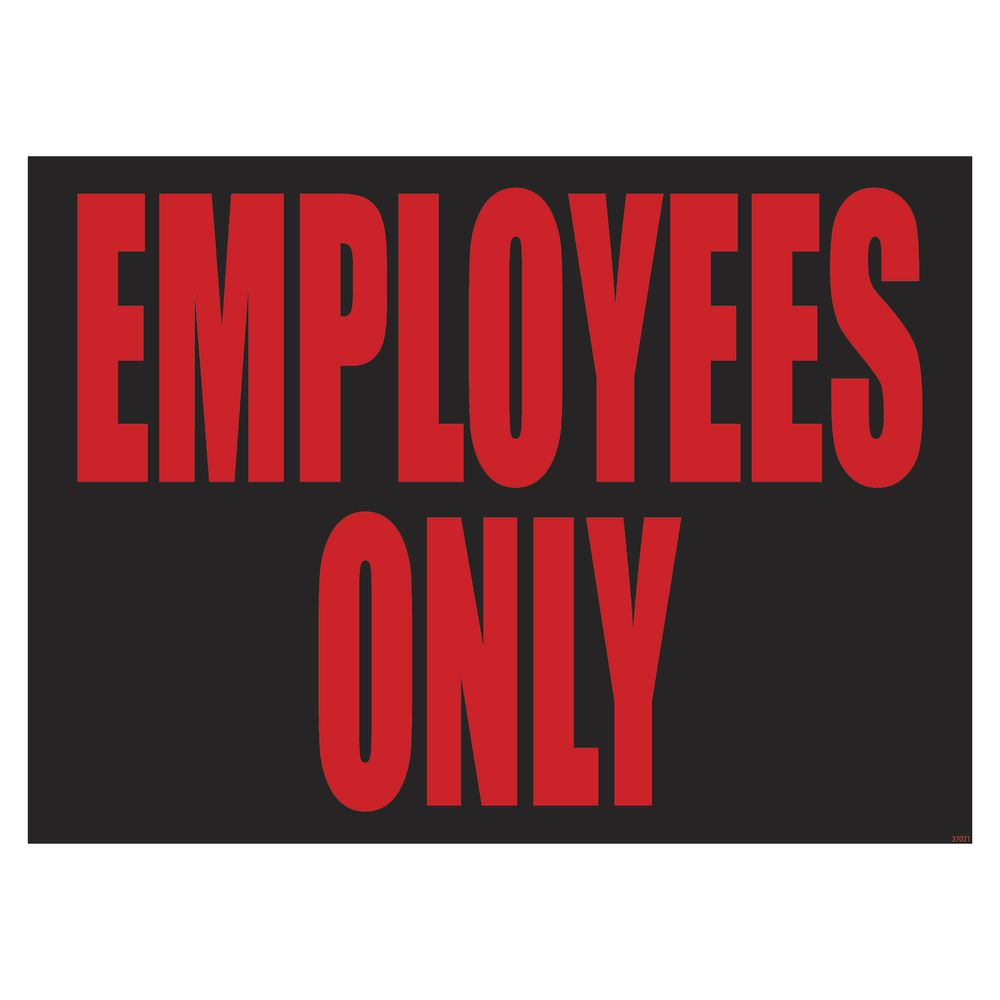 SIGN, POLICY, EMPLOYEES ONLY, 12X9, PLASTIC