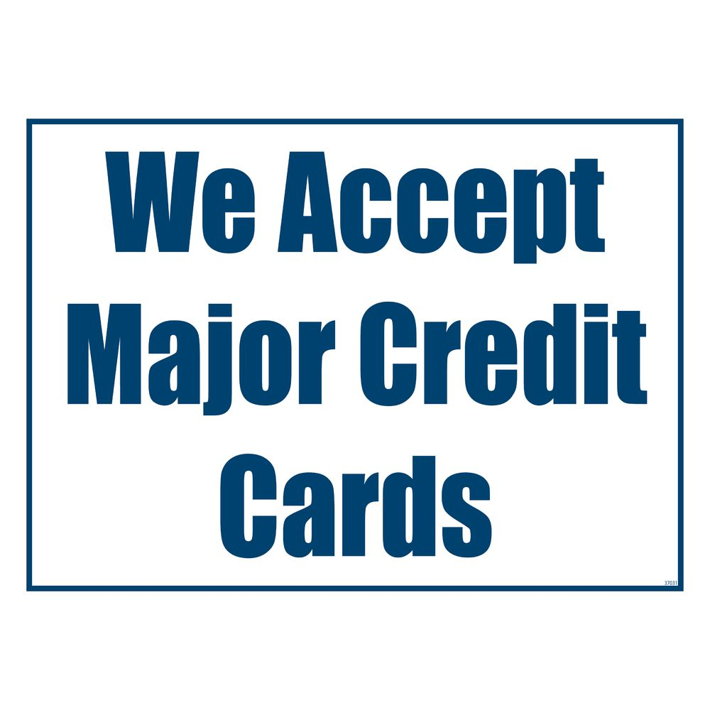 It's just an image of Gargantuan We Accept Credit Card Signs Printable